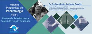 Série 1: Métodos Diagnósticos em Pneumologia – Análise Crítica do Valores de Referência da Função Pulmonar