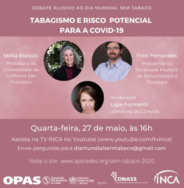Debate e audiência pública virtuais sobre tabagismo e Covid-19 marcam o Dia Mundial Sem Tabaco