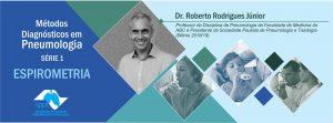 Série 1: Métodos Diagnósticos em Pneumologia – ESPIROMETRIA