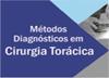 Série 2: Métodos Diagnósticos em Cirurgia Torácica – SPPT